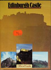 Edinburgh Castle / text by Richard Fawcett, Iain MacIvor and Bent Peterson ; edited by Nicholas Reynolds.
