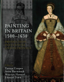 Painting in Britain, 1500-1630 :