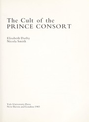 Darby, Elisabeth, 1951- The cult of the Prince Consort /