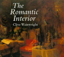 Wainwright, Clive. The romantic interior :