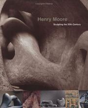 Kosinski, Dorothy M. Henry Moore, sculpting the 20th century /