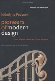 Pevsner, Nikolaus, Sir, 1902- Pioneers of modern design :