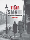 Nead, Lynda, author.  The tiger in the smoke :