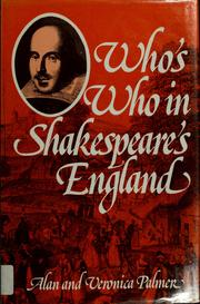 Palmer, Alan Warwick. Who's who in Shakespeare's England /