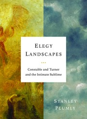Plumly, Stanley, author.  Elegy landscapes :