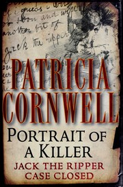 Cornwell, Patricia Daniels. Portrait of a killer :