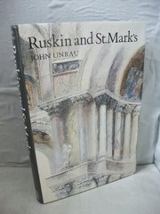 Unrau, John. Ruskin and St. Mark's /