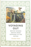 Trant, Carolyn, author.  Voyaging out :
