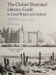 Eagle, Dorothy. The Oxford literary guide to Britain and Ireland /