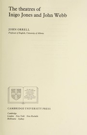 Orrell, John. The theatres of Inigo Jones and John Webb /