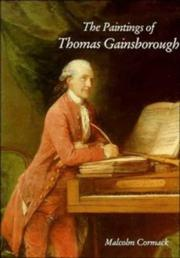 Cormack, Malcolm. The paintings of Thomas Gainsborough /