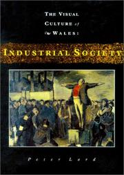 Lord, Peter, 1948- Industrial society /