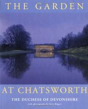 Devonshire, Deborah Vivien Freeman-Mitford Cavendish, Duchess of, 1920-2014.  The garden at Chatsworth /