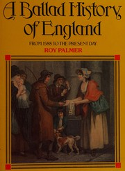 A Ballad history of England from 1588 to the present day /