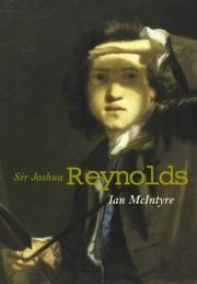 Joshua Reynolds : the life and times of the first president of the Royal Academy / Ian McIntyre.