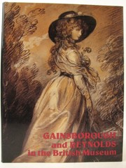Gainsborough and Reynolds in the British Museum :