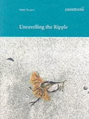 Douglas, Helen, 1952- ill. Unravelling the ripple /