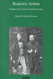 Ruskin's artists : studies in the Victorian visual economy : papers from the Ruskin Programme, Lancaster University / edited by Robert Hewison.