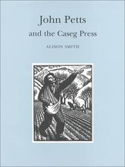 Smith, Alison. John Petts and the Caseg Press.