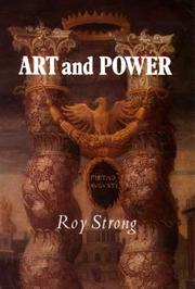 Strong, Roy C. Art and power :