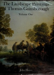Hayes, John T. The landscape paintings of Thomas Gainsborough :