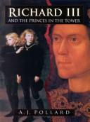 Pollard, A. J. Richard III and the princes in the tower /