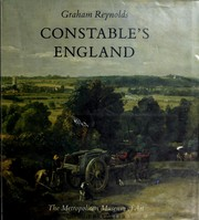 Constable's England / by Graham Reynolds.