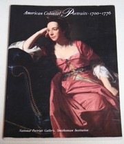American colonial portraits, 1700-1776 / Richard H. Saunders and Ellen G. Miles.