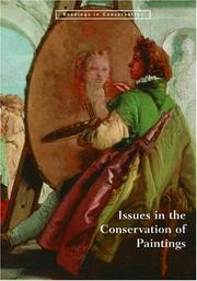 Issues in the conservation of paintings / edited by David Bomford, Mark Leonard.
