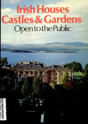 Irish houses, castles & gardens open to the public.