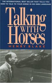 Blake, H. N. (Henry N.) Talking with horses :