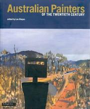 Australian painters of the twentieth century / selected and edited by Lou Klepac ; with essays by Barry Pearce ... [et al.].