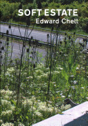 Chell, Edward, 1958- author. Soft estate /