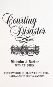 Barker, Malcolm J., author. Courting disaster /