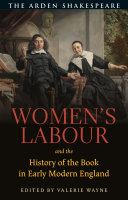 Women's labour and the history of the book in early modern England /