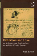 Rapport, Nigel, 1956- author. Distortion and love :