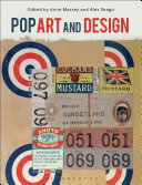 Pop art and design / edited by Anne Massey and Alex Seago.