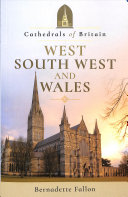 Fallon, Bernadette, author.  Cathedrals of Britain :