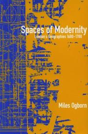 Ogborn, Miles. Spaces of modernity :