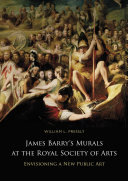 Pressly, William L., 1944- James Barry's murals at the Royal Society of Arts :