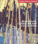Dejardin, Ian, author.  McMichael Canadian Art Collection /