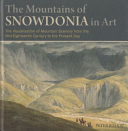 Bishop, Peter, 1953 May 21- author.  The mountains of Snowdonia in art :