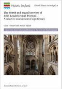 Howard, Clare (Archaeologist), author.  The church and chapel interiors of John Loughborough Pearson :