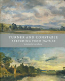 Rosenthal, Michael, author.  Turner and Constable :