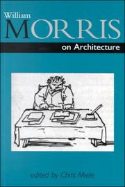 Morris, William, 1834-1896. William Morris on architecture /