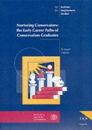 Nurturing conservators : the early career paths of conservation graduates / N. Jagger, J. Aston.