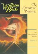 The continental prophecies / William Blake ; edited with introductions and notes by D. W. Dörrbecker.