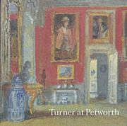 Turner at Petworth / Christopher Rowell, Ian Warrell and David Blayney Brown.