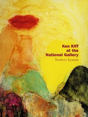 Lynton, Norbert. Ken Kiff at the National Gallery /