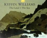 Williams, Kyffin, 1918- The land & the sea /
